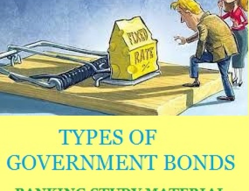 Types of Government Bonds – Banking Study Material & Notes