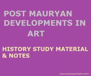 POST MAURYAN DEVELOPMENTS IN CULTURE