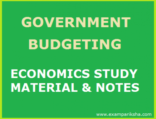 Government Budgeting in India – Economics Study Material & Notes