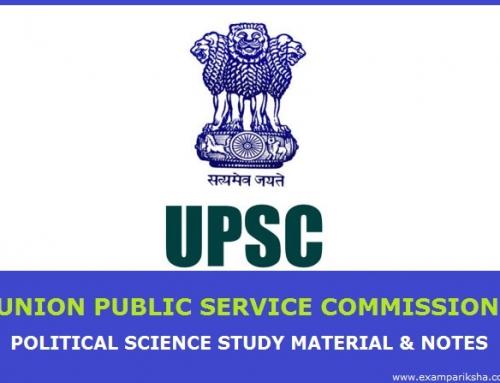 Union Public Service Commission (UPSC) – Political Science Study Material & Notes