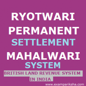 Land Revenue System of British in India - History study Material & Notes