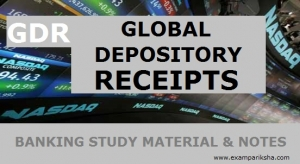 Global Depository Receipt (GDR) - Banking Study Material & Notes