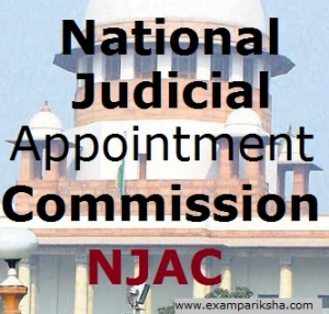 National Judicial Appointments Commission (NJAC) - Political Science Study Material & Notes