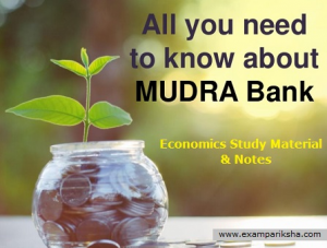 What is MUDRA Bank - Economics Study Material and Notes