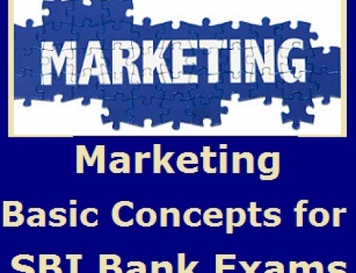 Basic Concepts of Marketing – Banking Study Material & Notes