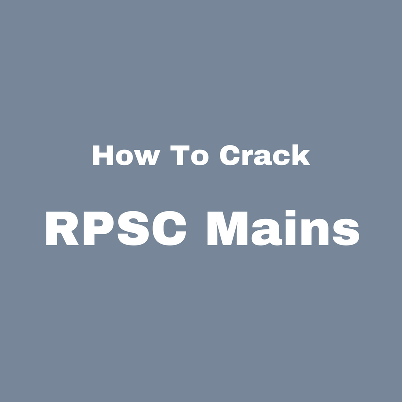 How To Crack RPSC Mains