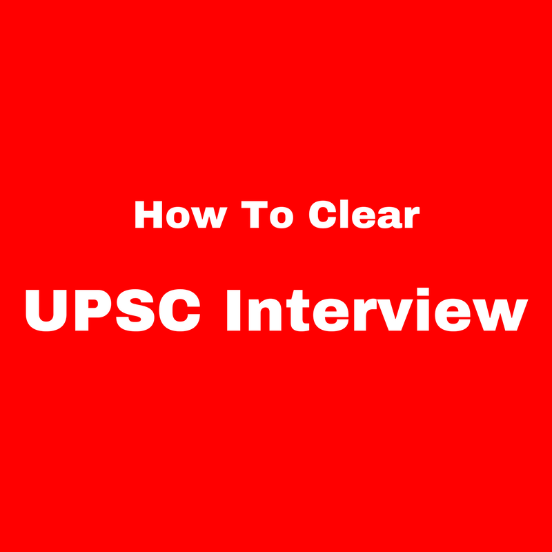 How To Crack UPSC Interview