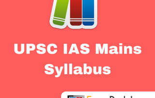 UPSC IAS Civil Services Mains Syllabus