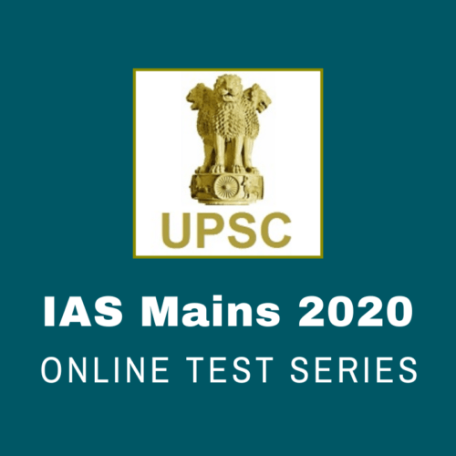 UPSC Mains Test Series 2020