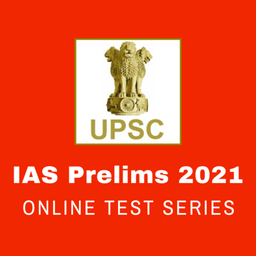 UPSC Prelims Test Series 2021
