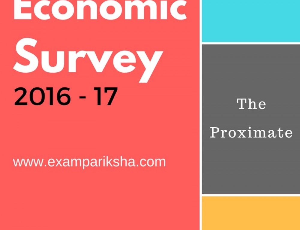 Important Highlights of Economic Survey 2017 for IAS Exam : Chapters to cover
