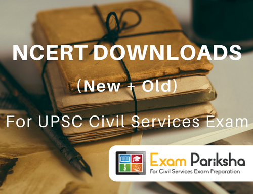 Old + New NCERT Books Download for UPSC IAS Preparation