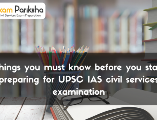 Things you must know before you start preparing for UPSC IAS Exam