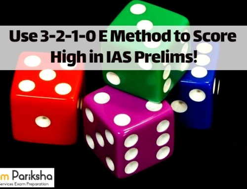 Use 3-2-1-0 Elimination Method to Score High in UPSC IAS Prelims