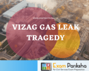 Vizag Gas Leak Tragedy Accident 2020 UPSC IAS Prelims Mains Interview